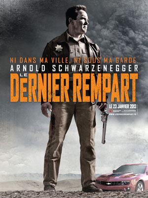 affiche du film Le dernier rempart (The last stand)