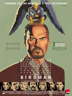 affiche du film BIRDMAN - La Surprenante Vertu de l'Ignorance
