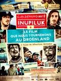 Inupiluk (34')+ Le film que nous tournerons au Groenland (32')