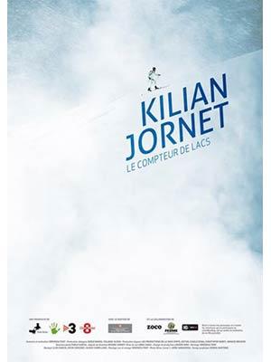 affiche du film Kilian Jornet - Le Compteur de Lacs : documentaire