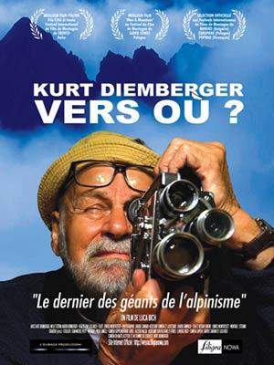 affiche du film Kurt Diemberger vers où ?