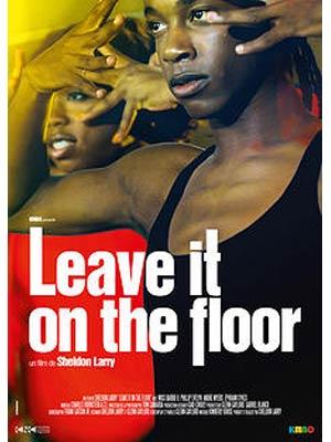 affiche du film Leave It On The Floor