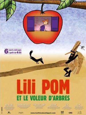 affiche du film Lili Pom et le Voleur d'Arbres