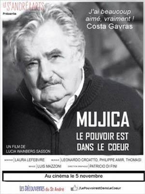 affiche du film Mujica : Le pouvoir est dans le coeur
