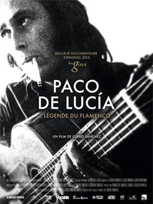 affiche du film Paco De Lucia, Légende du Flamenco