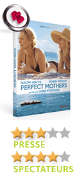 Perfect Mothers d'Anne Fontaine - En DVD, Blu-Ray et VOD