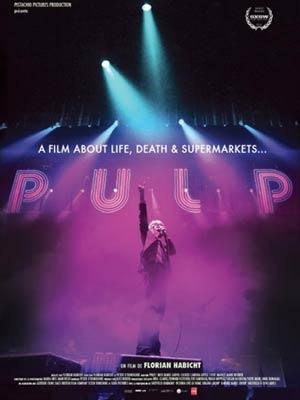 affiche du film Pulp : A film about life, death & supermarkets