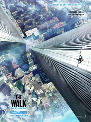affiche du film The Walk - Rever plus haut (The Walk)