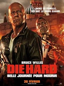 affiche du film Die Hard 5 - Belle journée pour mourir