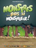 Monstres ... pas si monstrueux!