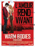 Warm bodies - Renaissance