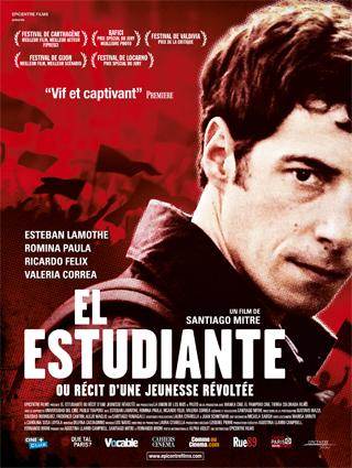 affiche du film El Estudiante ou Récit d'une jeunesse révoltée