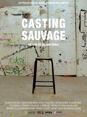 affiche du film Casting Sauvage