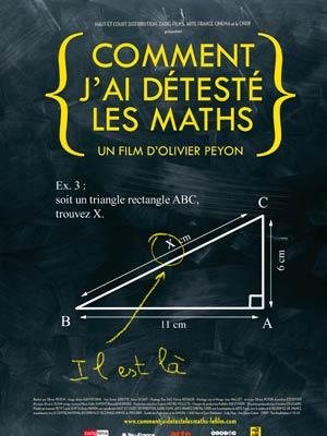 affiche du film Comment j'ai détesté les Maths