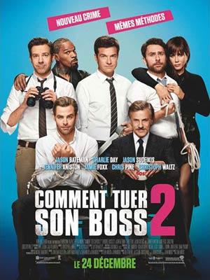 affiche du film Comment Tuer son Boss 2 (Horrible Bosses 2)