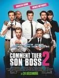 Comment Tuer son Boss 2 (Horrible Bosses 2)