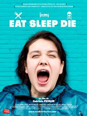 affiche du film Eat Sleep Die