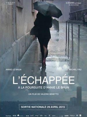 affiche du film L'échappée,à la poursuite d'Annie Le Brun