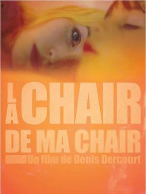 affiche du film La Chair de ma Chair