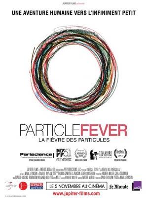 affiche du film La Fièvre des Particules