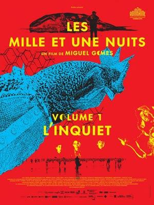 affiche du film Les Milles et Une Nuits, Volume 1 : L'Inquiet