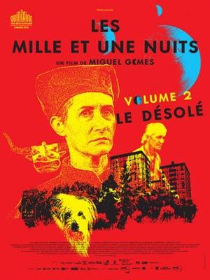 affiche du film Les Milles et Une Nuits, Volume 2 : Le Désolé