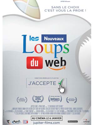 affiche du film Les Nouveaux Loups du Web (terms and conditions may apply)