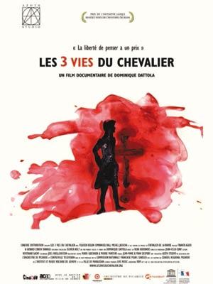 affiche du film Les 3 vies du Chevalier
