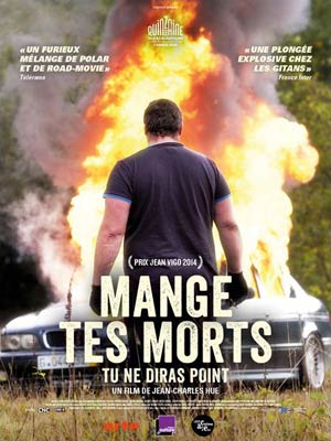 affiche du film Mange tes Morts, tu ne diras point