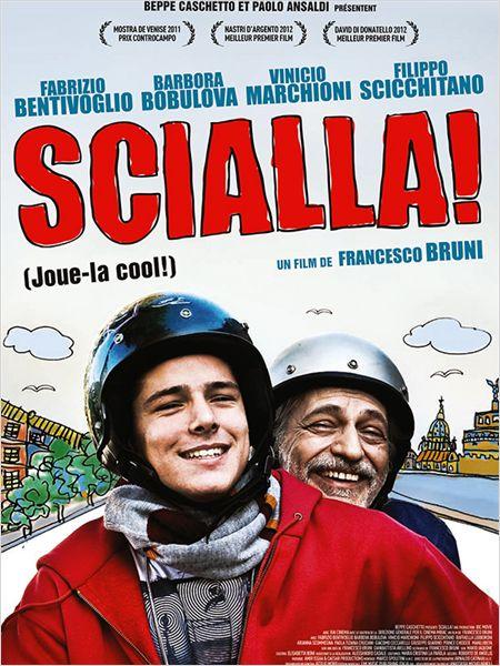 affiche du film Scialla! (Joue-la cool)