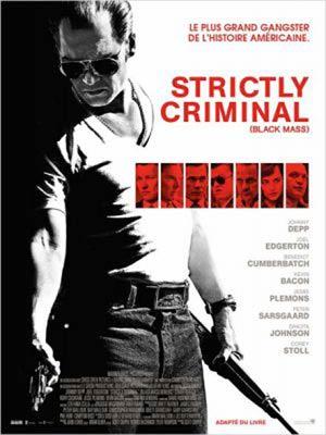 affiche du film Strictly Criminal (Black Mass)