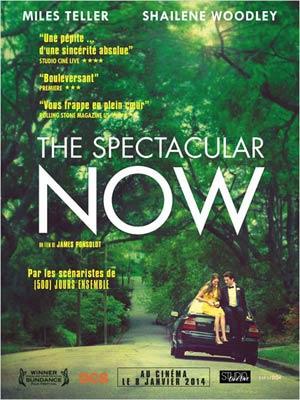 affiche du film The Spectacular Now