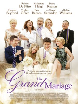 affiche du film Un Grand Mariage (Big Wedding)