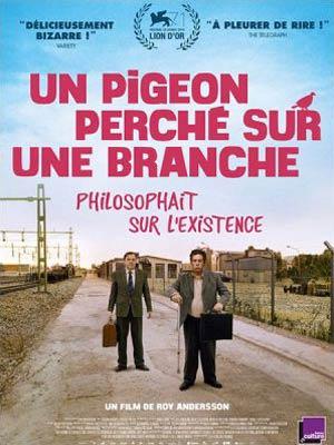 affiche du film Un Pigeon Perché sur une Branche Philosophait sur l'Existence